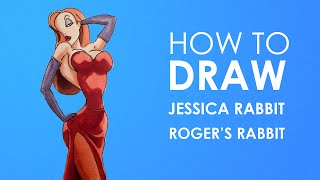 How to draw Jessica Rabbit - Who Framed Roger Rabbit