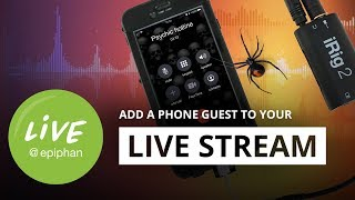 How to add a phone guest to your live stream