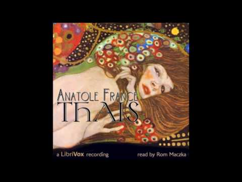 Thais by Anatole France COMPLETE AUDIOBOOK