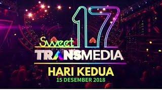 [FULL] Konser HUT Sweet 17 TRANSMEDIA (Hari Kedua, 15 Desember 2018)