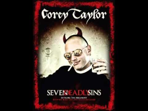 Corey Taylor - Seven Deadly Sins [Part 1]
