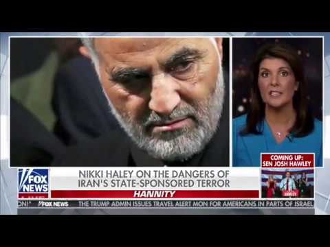 Nikki Haley points out only Democrats mourn death of Soleimani, the Murderer of Iran