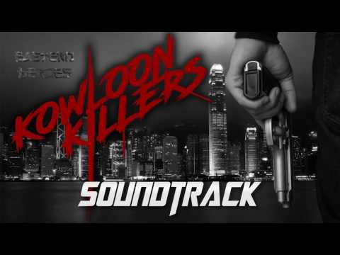 Kowloon Killers - Soundtrack Sample