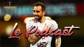 Podcast #57 Spécial Espagne-Angleterre