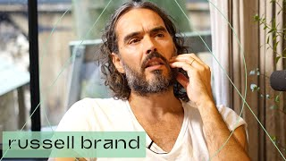 Anxious? Frustrated? Afraid? | Russell Brand