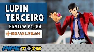 Review Lupin Terceiro - Revoltech - PT/BR