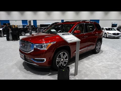 2018 GMC Acadia Denali   Motor Show Take Review