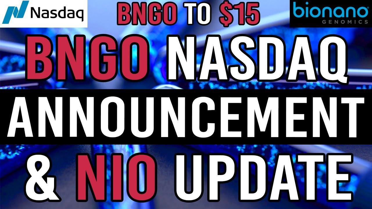 HUGE BNGO Nasdaq Announcement and NIO Stock Price Update - NIO DAY - YouTube