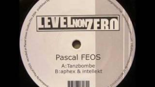 Pascal FEOS - Tanzbombe