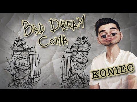 ZASLÚŽIM SI TAKÝTO KONIEC? | Bad Dream: Coma #7