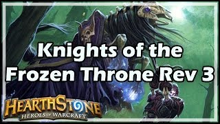 [Hearthstone] Knights of the Frozen Throne Review 3