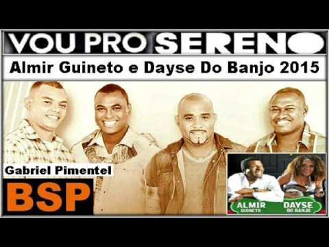 Vou Pro Sereno Convida Almir Guineto e Dayse Do Banjo 2015 BSP