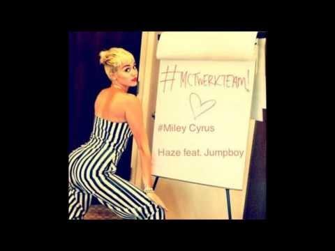 #MileyCyrus - Haze feat. Jumpboy