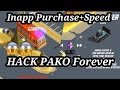 How To Hack PAKO Forever Android | Inapp Purchase & Speed Hacking
