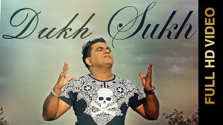 New Punjabi Songs 2015 | DUKH SUKH | RANJIT RANA feat. PRINCE GHUMAN | Latest Punjabi Songs 2015