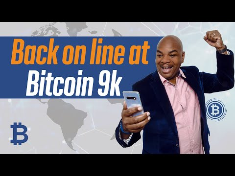 Back On Line At Bitcoin 9k