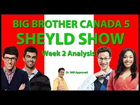 Big Brother Canada 5 - Week 2 Recap with Loveita Adams and Joel Lefevre (Sheyld Show)