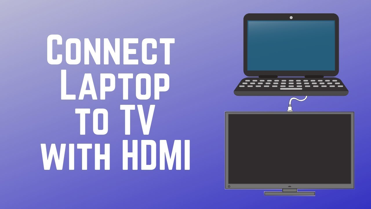 how to connect a laptop to tv with hdmi cable quick easy youtube how to connect a laptop to tv with hdmi cable quick easy