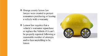 How an Orange County Lemon Law Lawyer helps you to resolve your Lemon issue