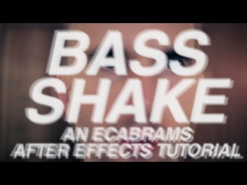Bass Shake - Adobe After Effects tutorial