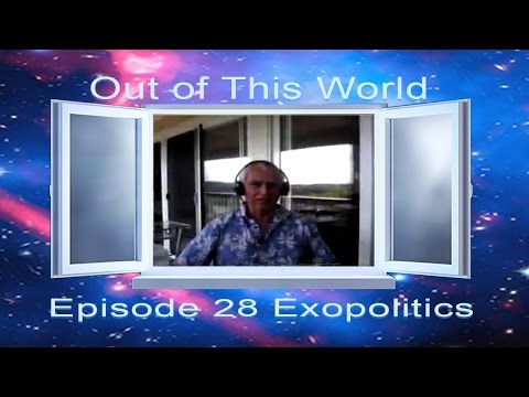 Out Of This World 2016 E28 Show with Dr. Michael Salla - Exopolitics