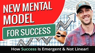New Mental Model For Success - How Success Is Emergent & Not Linear!