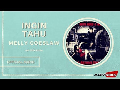 Melly Goeslaw - Ingin Tahu | Official Audio