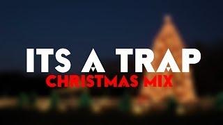 ItsATrap - Christmas Mix 2013