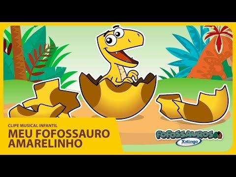 Clipe Musical Infantil - MEU FOFOSSAURO AMARELINHO