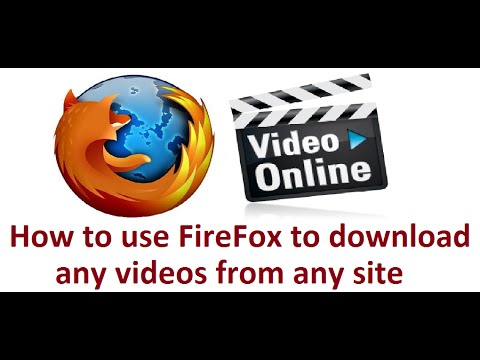 How To Download Any Videos From Any Site Using Firefox