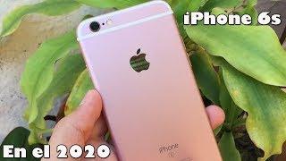 iPhone 6s en el 2020 VALE LA PENA