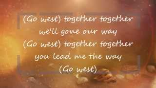 Go West - Village People HD Lyrics