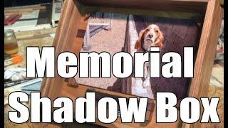 Memorial Shadow Box