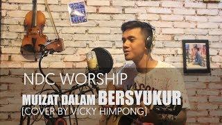 Mujizat Dalam Bersyukur - Mujizat Dalam Bersyukur (album Faith,ndc Worship Live Recording)