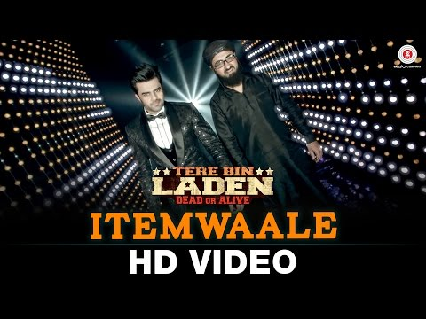 Itemwaale Video Song - Tere Bin Laden : Dead Or Alive