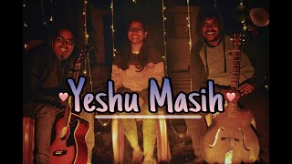 New Hindi Christian Song 2021! Yeshu Masih! Unplugged! Manisha Bag! Sumit Sona! Abhishek Singh.