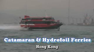 Catamaran and Hydrofoil Ferries - Hong Kong