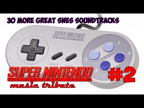 30 More Great SNES Soundtracks - Super Nintendo Music Tribute 2