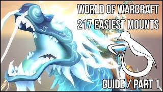 The 217 Easiest Mounts (Guide) - Part 1 - Dungeon Glory