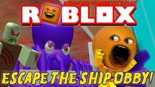 Annoying Orange Plays - ROBLOX: Escape the Ship OBBY!