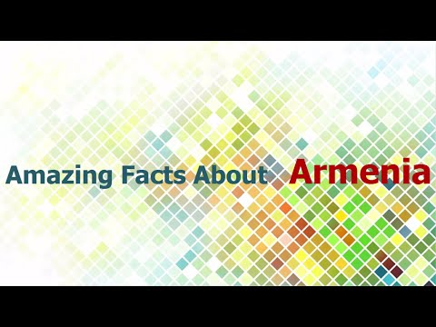 Armenia - Amazing facts about Armenia and Armenians