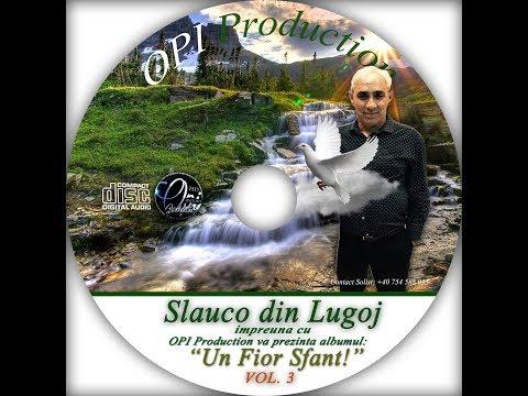 Slauco din Lugoj - Doamne Am Necazuri Multe/ Doina din Banat [Official Video]