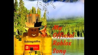 Robloxgoldfire RGF-The Robloxgoldfire Song (Official music video)