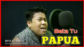 Download lagu BETA TU PAPUA - Cipt. Freddy Tambunan - Cover by : Afdy James Siallagan