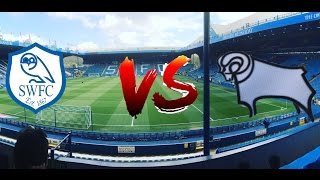 Sheffield Wednesday v Derby vlog
