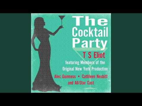 The Cocktail Party, Act Two,  2: The Chamberlayne's Flat. Two Years Later.