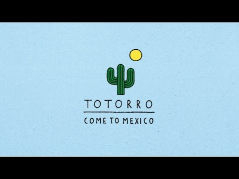 TOTORRO - Come to Mexico [Full Album]