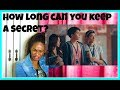 How long can you keep a secret? | Reaction
