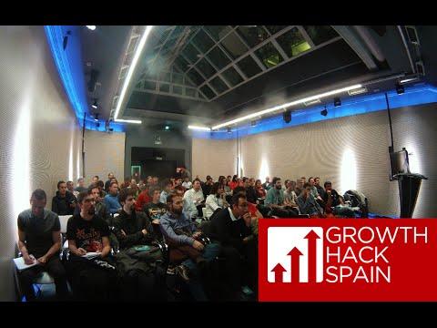 Growth Hacking Spain - Nuestros mejores Hacks y métricas - Madrid