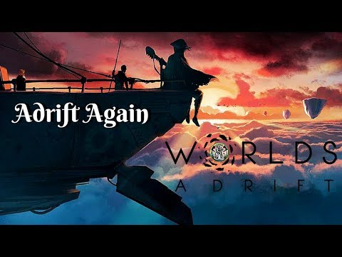 Adrift Again | Let's Play Worlds Adrift | Early Access Game Play | Ep.1